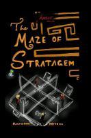The Maze of Stratagem