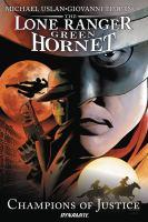 The Lone Ranger, Green Hornet