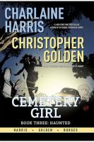 Charlene Harris Cemetery Girl 3 - Haunted