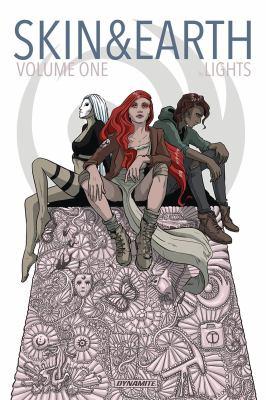 Skin & earth Volume 1