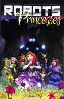 Robots Versus Princesses