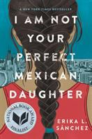 Image: I Am Not your Perfect Mexican Daughter
