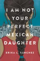 Cover of I Am Not Your Perfect Mexi