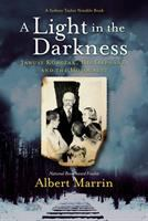 Cover of A Light in the Darkness: J