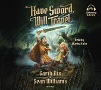 HAVE SWORD, WILL TRAVEL [audiobook Cd]