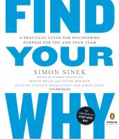 Find Your Why : A Practical Guide for Discovering Purpose for You and Your Team (Audiobook on CD)