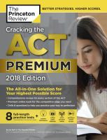 Cracking the ACT Premium Edition With 8 Practice Tests and DVD, 2018