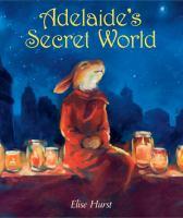 Adelaide's Secret World