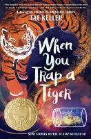 When-you-trap-a-tiger-