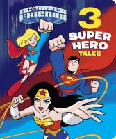 3 Super Hero Tales