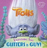 Everything That Glitters Is Guy!