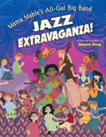 Mama Mable's All-gal Big Band Jazz Extravaganza!