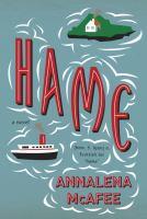 Hame : A Novel