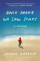 Cover of Once More We Saw Stars: A