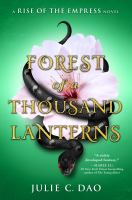 Forest of a thousand lanterns363 pages ; 24 cm.