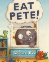 Eat Pete! - Rex, Michael