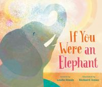IF YOU WERE AN ELEPHANT