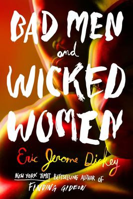 Dickey Bad men and wicked women
