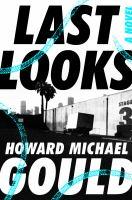 Last looks : a novel