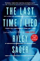 The Last Time I Lied : A Novel.