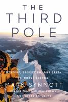 Third Pole : Mystery, Obsession, and Death on Mount Everest