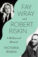 Fay Wray and Robert Riskin