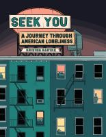 Seek you : a journey through American loneliness352 pages : color illustrations ; 22 cm