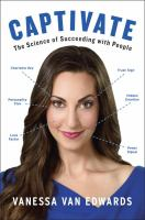 Media Cover for Captivate : The Science of Succeeding with People [sound recording (CD)]