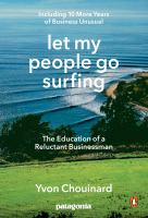 Let My People Go Surfing : The Education of A Reluctant Businessman