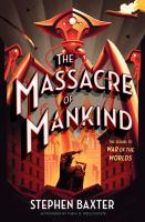 The Massacre of Mankind