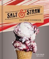 The Salt & Straw ice cream cookbook239 pages : color illustrations ; 24 cm