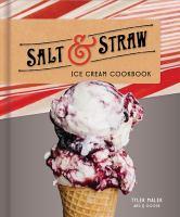 The Salt & Straw Ice Cream Cookbook
