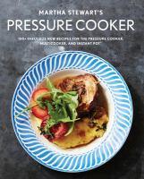 Martha Stewart's Pressure Cooker