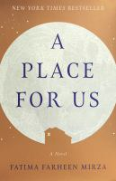 A Place For Us by Fatima Farheen Mirza (book cover)
