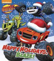 Happy Holidays, Blaze!