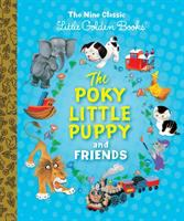 The Poky Little Puppy and Friends
