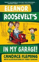 Eleanor Roosevelt's in My Garage!