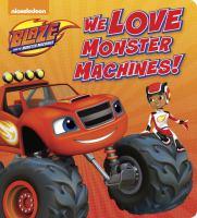 We Love Monster Machines