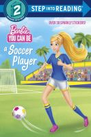 Barbie you can be a soccer player