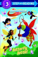 Butterfly Battle! (DC Super Hero Girls).