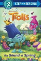 Trolls : The Sound Of Spring