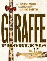 Giraffe Problems *