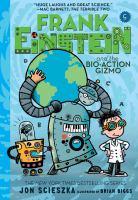 Frank Einstein and the Bio-action Gizmo