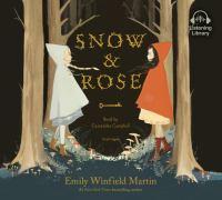 SNOW & ROSE [audiobook Cd]