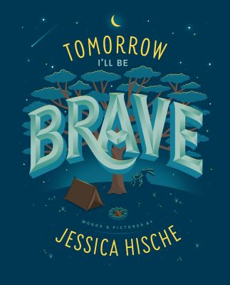 Cover image for Tomorrow I'll Be Brave