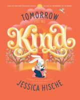 Tomorrow I'll Be Kind- Debut