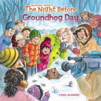 Night Before Groundhog Day.