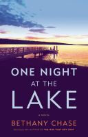 One night at the lake : a novel