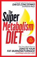 The super metabolism diet : the two-week plan to ignite your fat-burning furnace and stay lean for life!