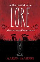 The world of Lore. Monstrous creatures